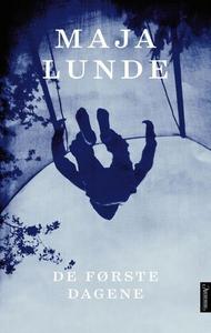 De første dagene (ebok) av Maja Lunde
