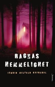 Ragnas hemmelighet (ebok) av Ingrid Melfald H