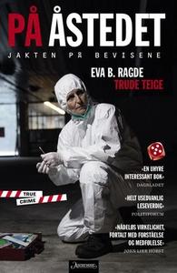 På åstedet (ebok) av Eva B. Ragde