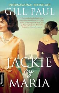 Jackie og Maria (ebok) av Gill Paul