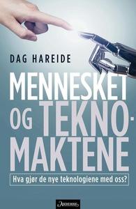 Mennesket og teknomaktene (ebok) av Dag Harei
