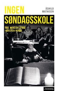 Ingen søndagsskole (ebok) av Mathisen. Åshild