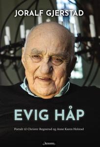 Evig håp (ebok) av Joralf Gjerstad, Christer