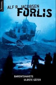 Forlis (ebok) av Alf R. Jacobsen