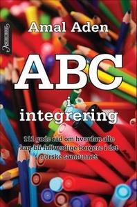 ABC i integrering (ebok) av Amal Aden