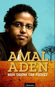 Min drøm om frihet (ebok) av Amal Aden