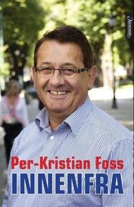 Innenfra (ebok) av Per-Kristian Foss