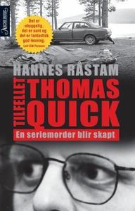 Tilfellet Thomas Quick (ebok) av Hannes Råsta