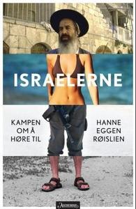 Israelerne (ebok) av Hanne Eggen Røislien