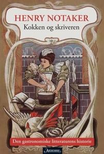 Kokken og skriveren (ebok) av Henry Notaker