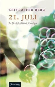 21. juli (ebok) av Kristoffer Berg