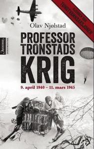 Professor Tronstads krig (ebok) av Olav Njøls