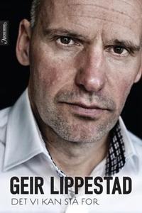 Det vi kan stå for (ebok) av Geir Lippestad