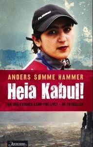Heia Kabul! (ebok) av Anders Sømme Hammer