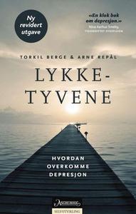Lykketyvene (ebok) av Torkil Berge, Arne Repå