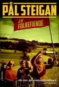 En folkefiende (ebok) av Pål Steigan
