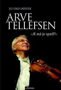 Arve Tellefsen (ebok) av Ole-Einar Andersen