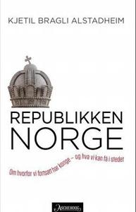 Republikken Norge (ebok) av Kjetil Bragli Als