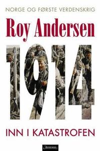 1914 (ebok) av Roy Andersen