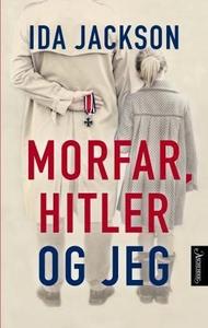 Morfar, Hitler og jeg (ebok) av Ida Jackson