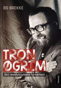 Tron Øgrim (ebok) av Bo Brekke