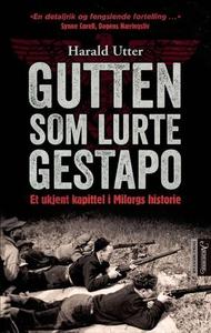 Gutten som lurte Gestapo (ebok) av Harald Utt