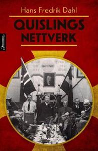 Quislings nettverk (ebok) av Hans Fredrik Dah