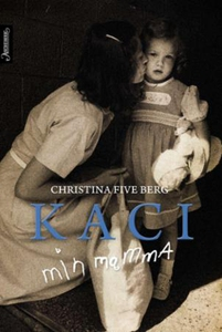 Kaci (ebok) av Christina Five Berg