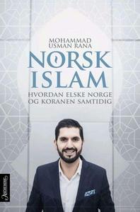 Norsk islam (ebok) av Mohammad Usman Rana, Mo