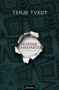 Norske tenkemåter (ebok) av Terje Tvedt