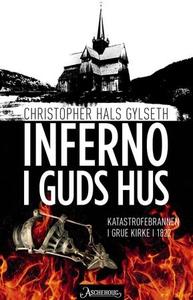 Inferno i Guds hus (ebok) av Christopher Hals