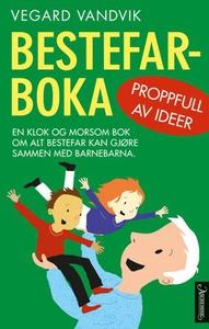 Bestefarboka (ebok) av Vegard Vandvik