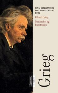 Edvard Grieg (ebok) av Finn Benestad, Dag Sch