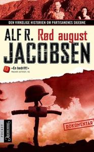 Rød august (ebok) av Alf R. Jacobsen