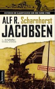 Scharnhorst (ebok) av Alf R. Jacobsen