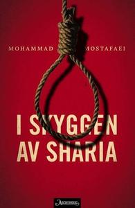 I skyggen av sharia (ebok) av Mohammad Mostaf