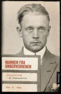 Mannen fra underverdenen (ebok) av Per E. Hem