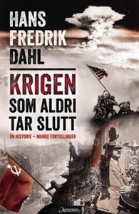 Krigen som aldri tar slutt (ebok) av Hans Fre