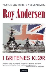 I britenes klør (ebok) av Roy Andersen