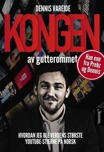 Kongen av gutterommet (ebok) av Dennis Vareid