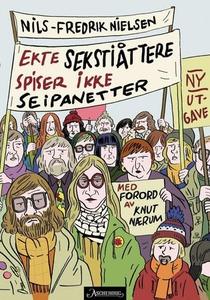Ekte sekstiåttere (ebok) av Nils-Fredrik Niel