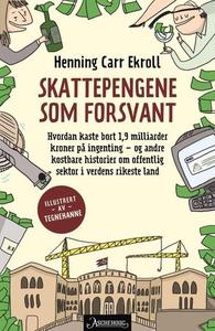 Skattepengene som forsvant (ebok) av Henning