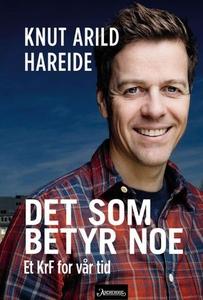 Det som betyr noe (ebok) av Knut Arild Hareid