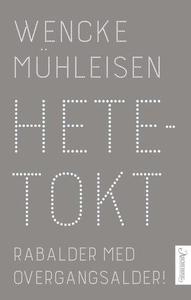 Hetetokt (ebok) av Wencke Mühleisen