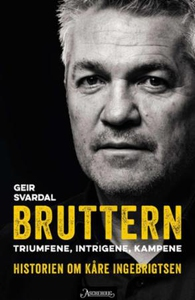 Bruttern (ebok) av Geir Svardal
