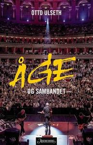 Åge og Sambandet (ebok) av Otto Ulseth