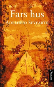 Fars hus (ebok) av Adelheid Seyfarth