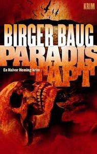 Paradis tapt (ebok) av Birger Baug