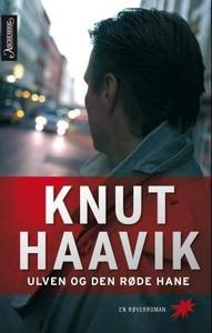 Ulven og den røde hane (ebok) av Knut Haavik