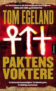 Paktens voktere (ebok) av Tom Egeland